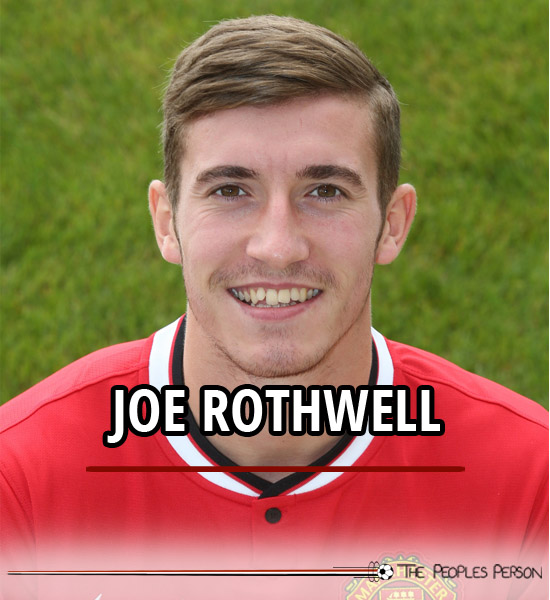 joe-rothwell-profile-manchester-united